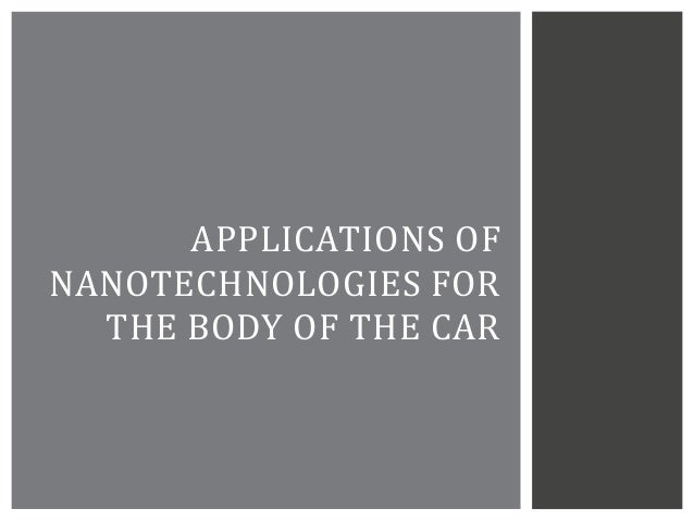 APPLICATIONS OF NANOTECHNOLOGIES FOR THE BODY OF THE CAR