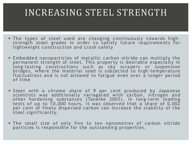 INCREASING STEEL STRENGTH  The types of steel used are changing continuously towards high- strength steel grades in order...