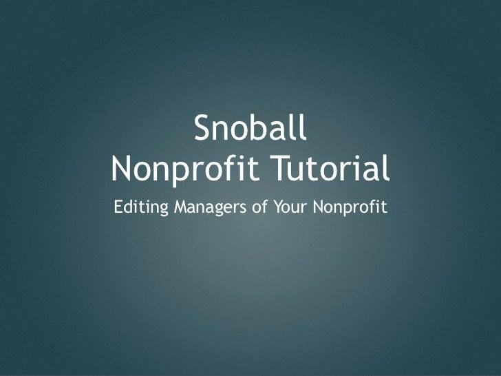 SnoballNonprofit TutorialEditing Managers of Your Nonprofit