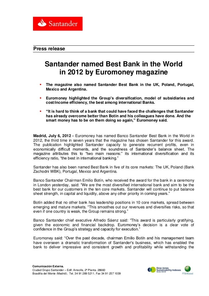 Press release         Santander named Best Bank in the World             in 2012 by Euromoney magazine         The magazi...