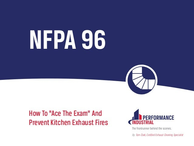NFPA 96: A Guide for Commercial Kitchen Safety