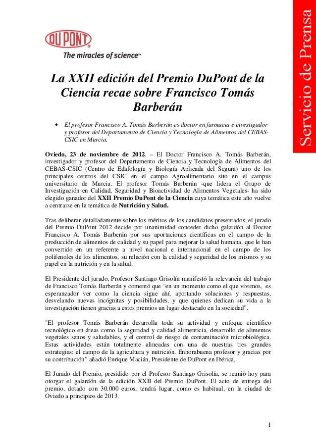 La XXII edición del Premio DuPont de la   Ciencia recae sobre Francisco Tomás                 Barberán   •   El profesor F...