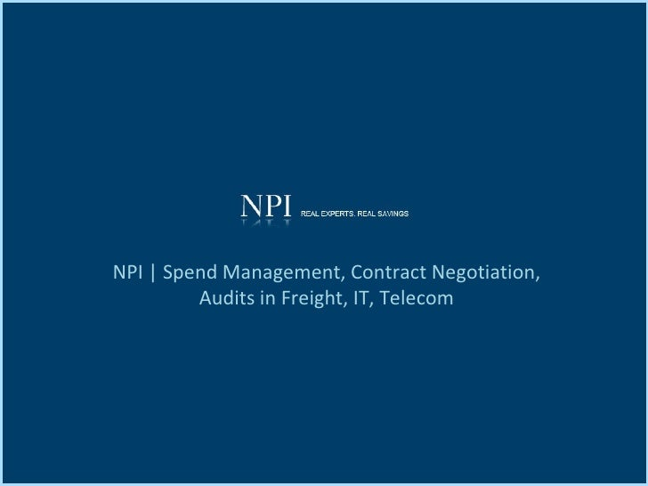 NPI | Spend Management, Contract Negotiation, Audits in Freight, IT, Telecom