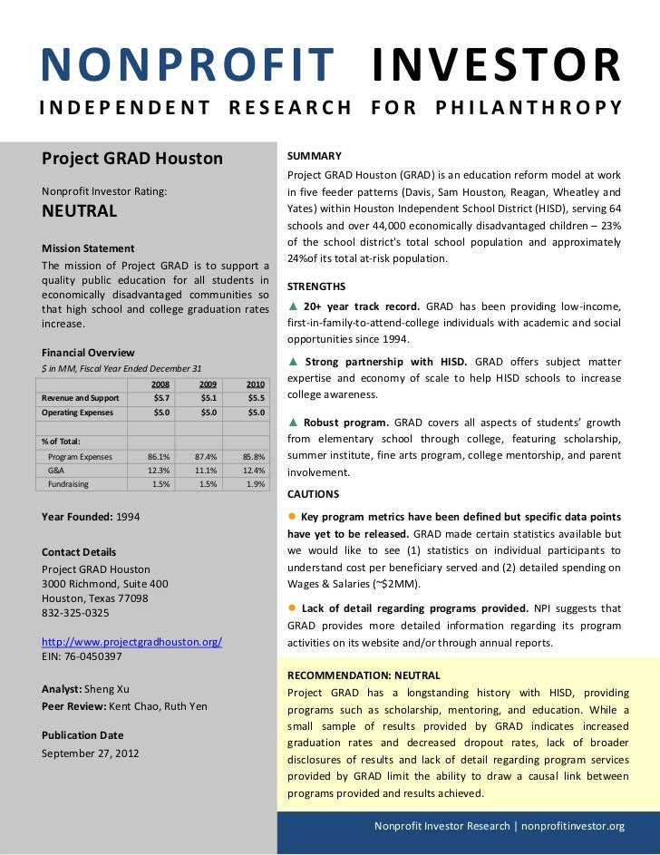 NONPROFIT INVESTORINDEPENDENT RESEARCH FOR PHILANTHROPYProject GRAD Houston                                SUMMARY        ...