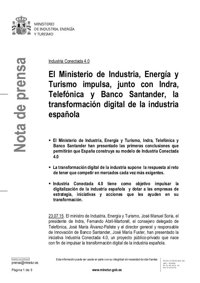 MINISTERIO DE INDUSTRIA, ENERGÍA Y TURISMO CORREO ELECTRÓNICO prensa@minetur.es Esta información puede ser usada en parte ...