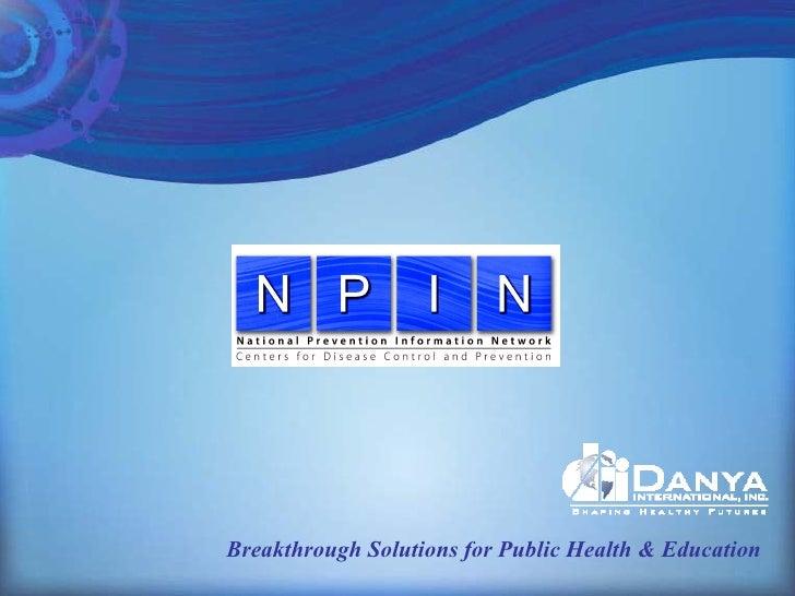 Breakthrough Solutions for Public Health & Education