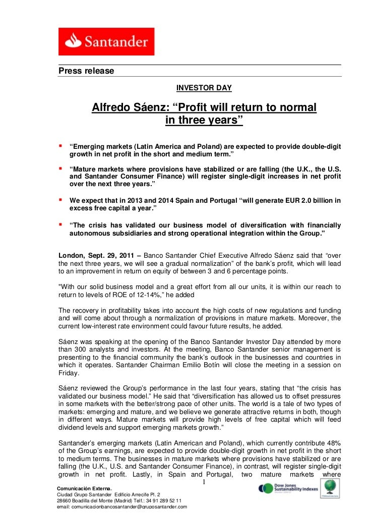 "Press release                                                   INVESTOR DAY              Alfredo Sáenz: ""Profit will retu..."
