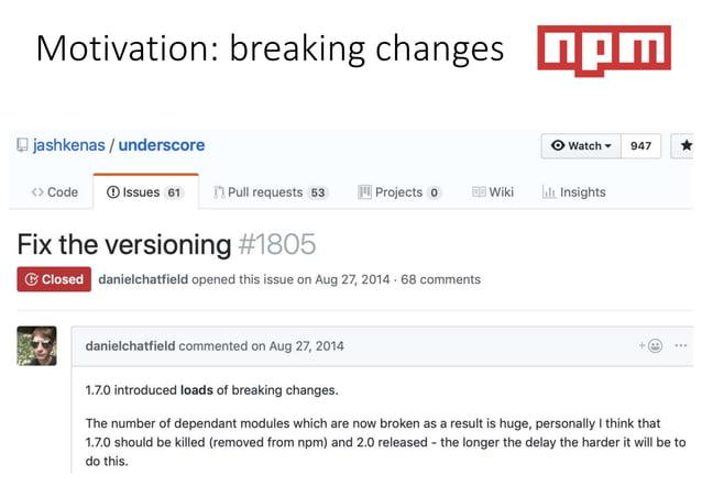 Motivation: breaking changes