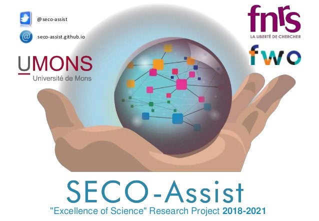 """seco-assist.github.io @seco-assist """"Excellence of Science"""" Research Project 2018-2021"""
