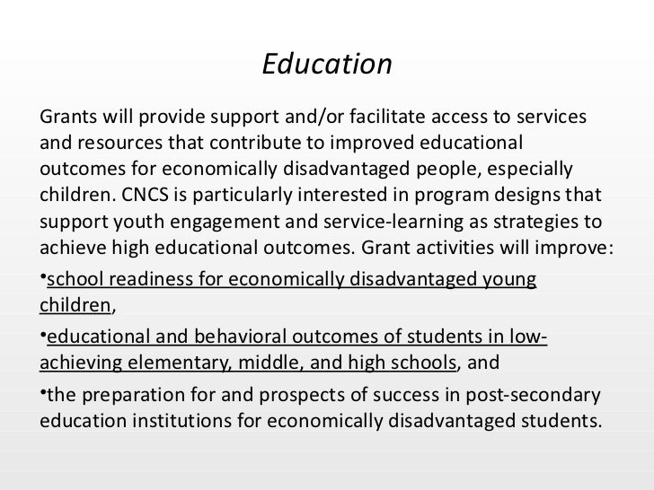 <ul><li>Grants will provide support and/or facilitate access to services and resources that contribute to improved educati...