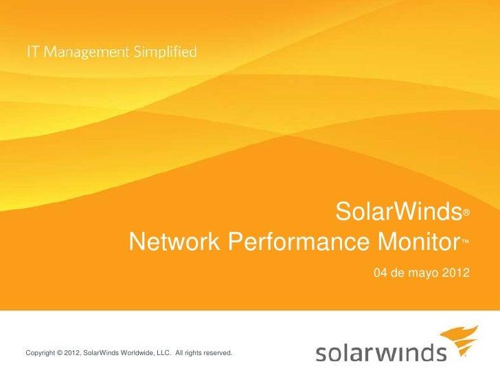 SolarWinds                       ®                                Network Performance Monitor                      ™      ...