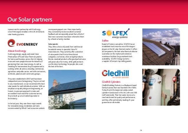 Our Solar partnersnpower work in partnership with EvoEnergy,                  moneysavingexpert.com. More importantly,one ...