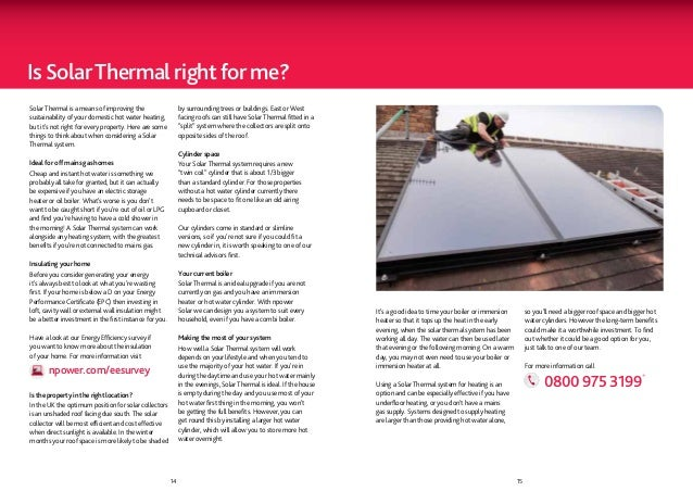 Is Solar Thermal right for me?Solar Thermal is a means of improving the                    by surrounding trees or buildin...