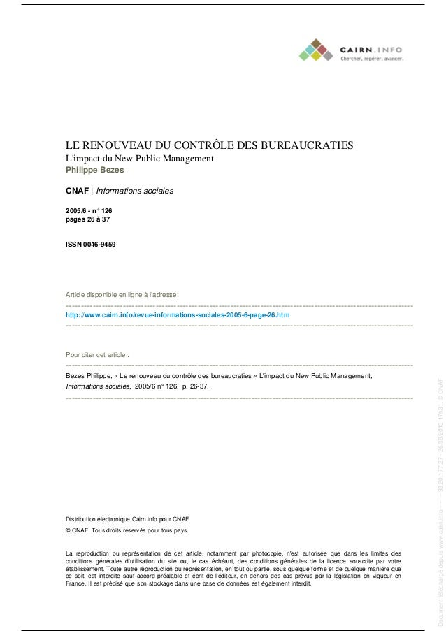LE RENOUVEAU DU CONTRÔLE DES BUREAUCRATIES L'impact du New Public Management Philippe Bezes CNAF | Informations sociales 2...
