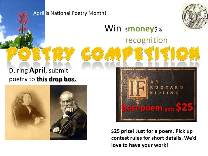 April is National Poetry Month!                                      Win $money$ &                                        ...