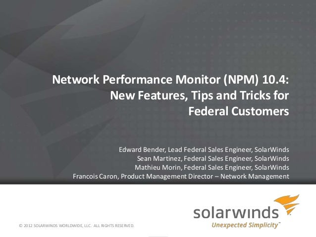 Network Performance Monitor (NPM) 10.4:                        New Features, Tips and Tricks for                          ...