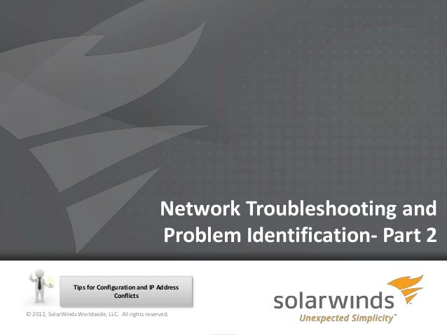 Network Troubleshooting and                                                   Problem Identification- Part 2              ...