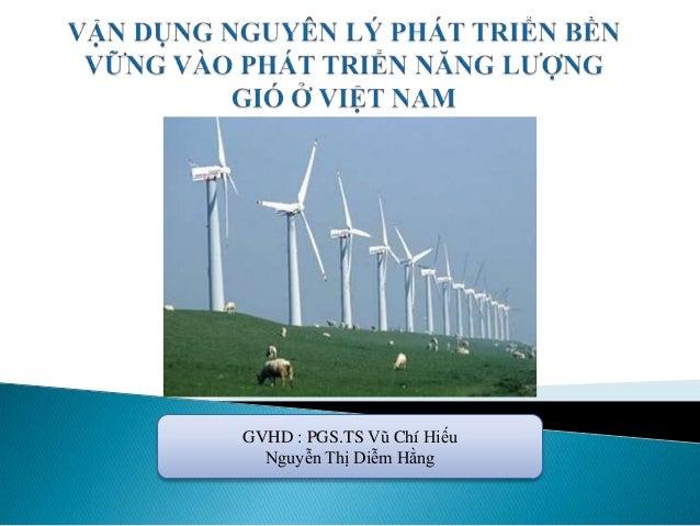 GVHD : PGS.TS Vũ Chí Hiếu Nguyễn Thị Diễm Hằng