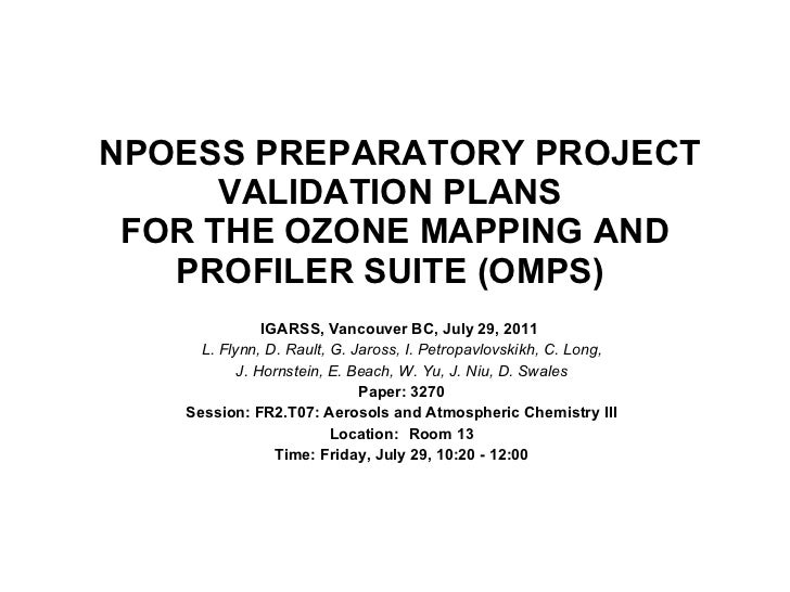 NPOESS PREPARATORY PROJECT VALIDATION PLANS  FOR THE OZONE MAPPING AND PROFILER SUITE (OMPS)  IGARSS, Vancouver BC, July 2...