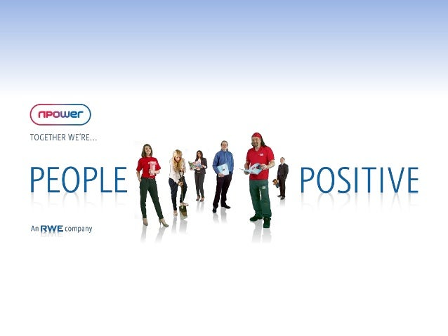 People Are AssetsRWE npower, a leading integrated UK energy company, considers           people are assets that sets them ...