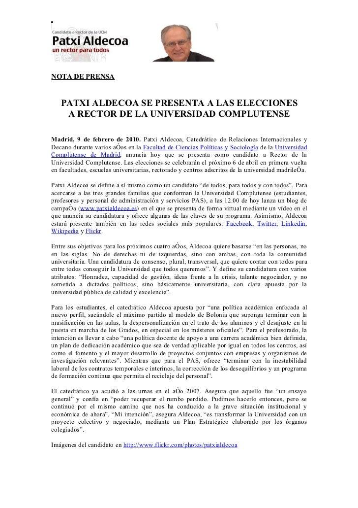 NOTA DE PRENSA   PATXI ALDECOA SE PRESENTA A LAS ELECCIONES    A RECTOR DE LA UNIVERSIDAD COMPLUTENSEMadrid, 9 de febrero ...