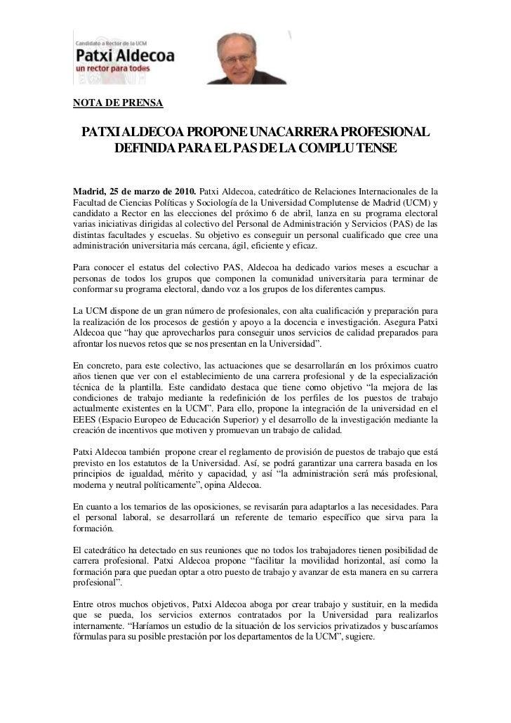 NOTA DE PRENSA<br />PATXI ALDECOA PROPONE UNACARRERA PROFESIONAL DEFINIDA PARA EL PAS DE LA COMPLU TENSE<br />Madrid, 25 d...