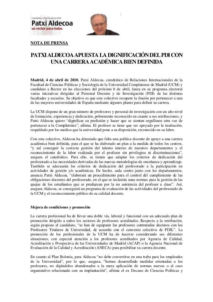 NOTA DE PRENSA<br />PATXI ALDECOA APUESTA LA DIGNIFICACIÓN DEL PDI CON UNA CARRERA ACADÉMICA BIEN DEFINIDA<br />Madrid, 4 ...