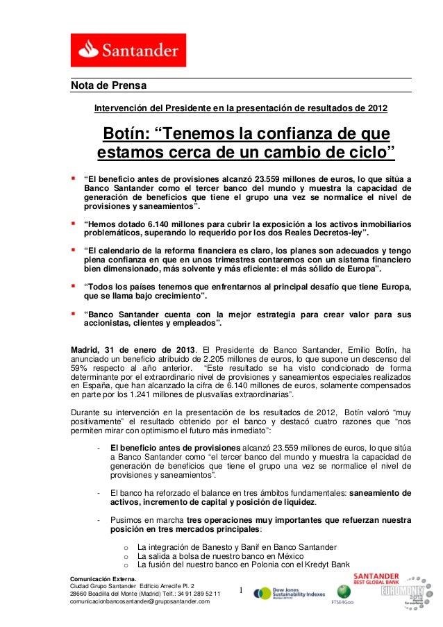 """Nota de Prensa         Intervención del Presidente en la presentación de resultados de 2012           Botín: """"Tenemos la c..."""
