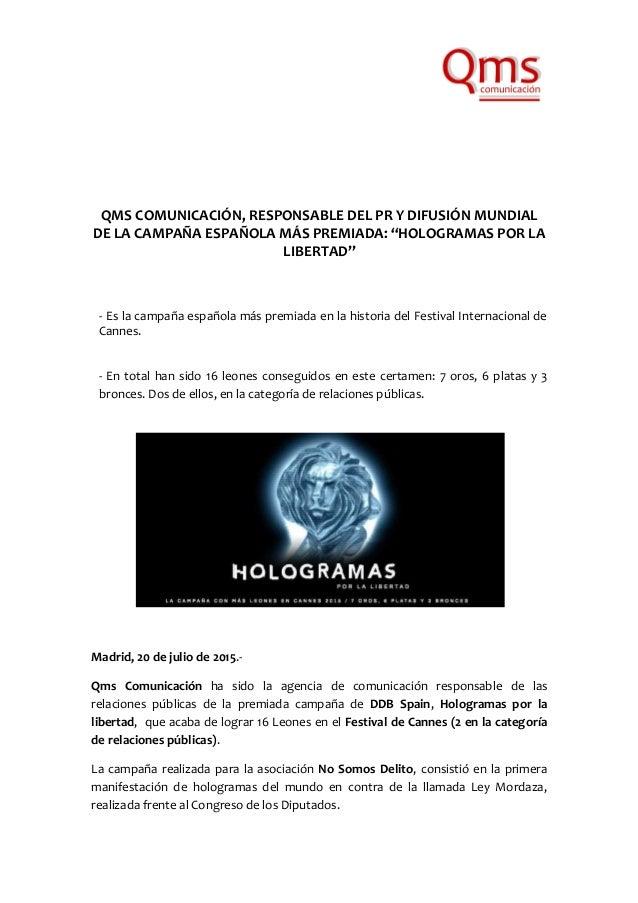 """QMS COMUNICACIÓN, RESPONSABLE DEL PR Y DIFUSIÓN MUNDIAL DE LA CAMPAÑA ESPAÑOLA MÁS PREMIADA: """"HOLOGRAMAS POR LA LIBERTAD"""" ..."""