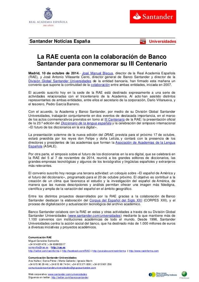 Comunicación RAE Miguel González Somovilla +34 914201478 | +34 638933317 somovilla@rae.es / http://rae.es http://twitter.c...