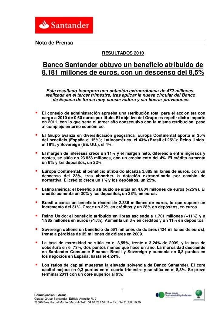 Nota de Prensa                                                  RESULTADOS 2010     Banco Santander obtuvo un beneficio at...