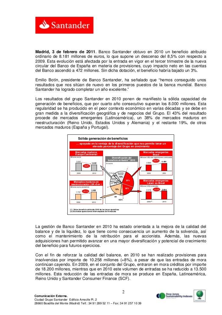 Madrid, 3 de febrero de 2011. Banco Santander obtuvo en 2010 un beneficio atribuidoordinario de 8.181 millones de euros, l...