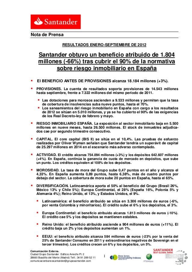 Nota de Prensa                           RESULTADOS ENERO-SEPTIEMBRE DE 2012      Santander obtuvo un beneficio atribuido ...
