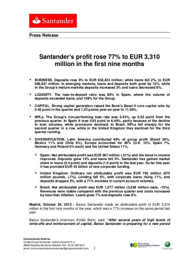Press Release  Santander's profit rose 77% to EUR 3,310 million in the first nine months   BUSINESS. Deposits rose 5% to ...
