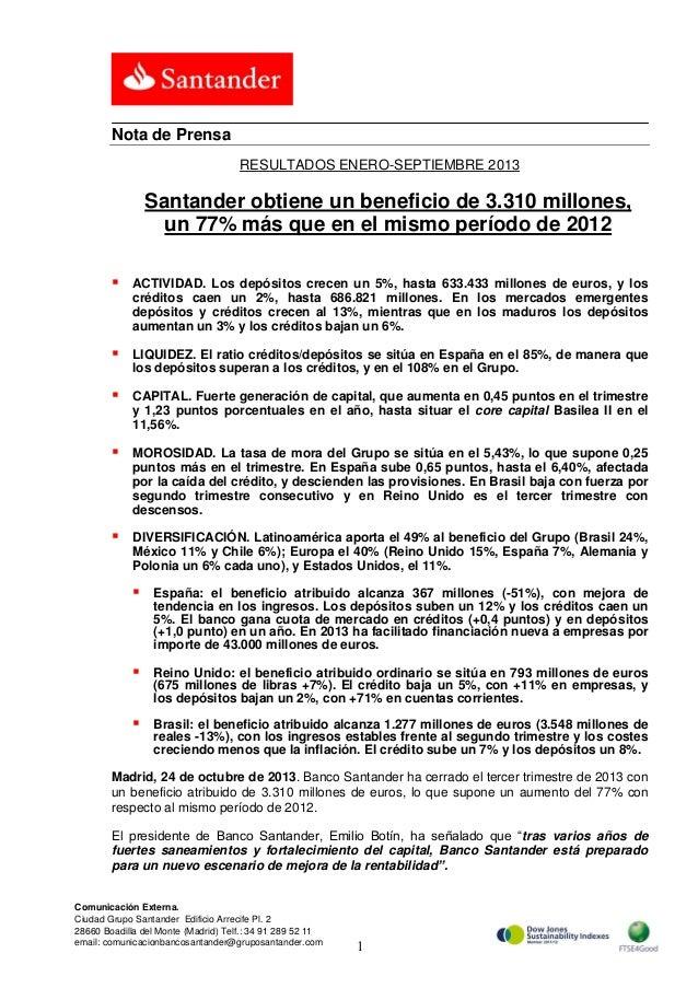 Nota de Prensa RESULTADOS ENERO-SEPTIEMBRE 2013  Santander obtiene un beneficio de 3.310 millones, un 77% más que en el mi...