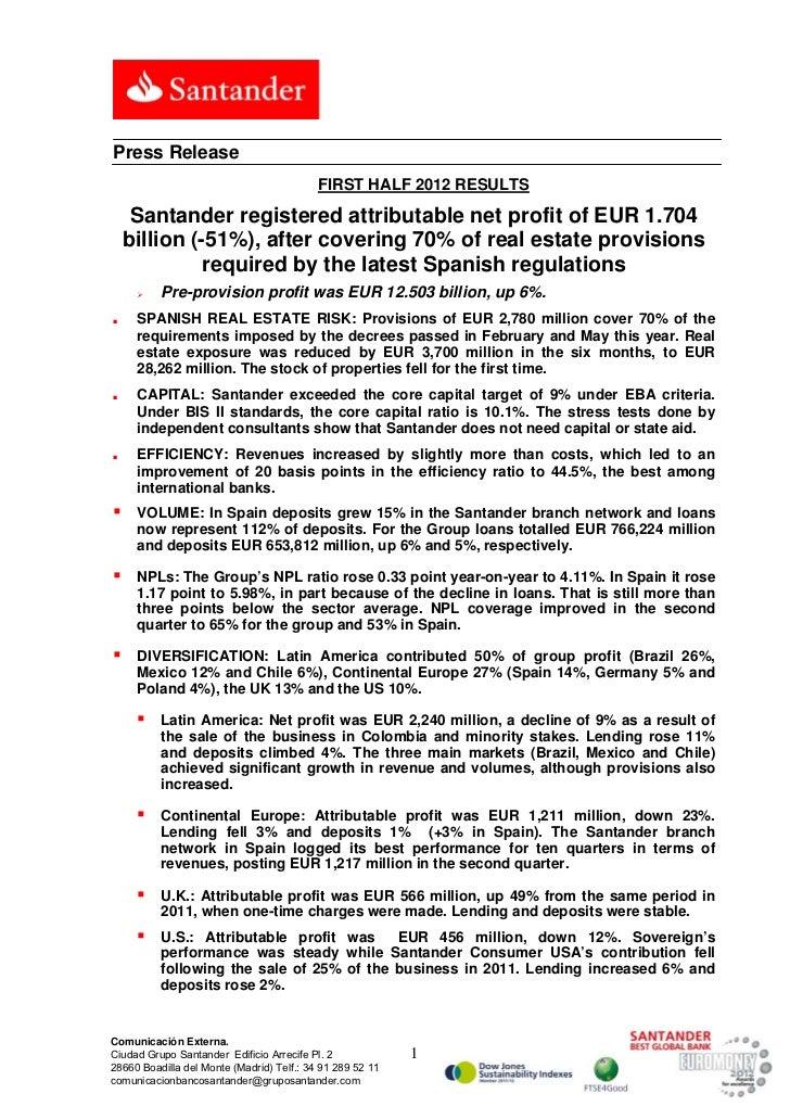 Press Release                                           FIRST HALF 2012 RESULTS     Santander registered attributable net ...