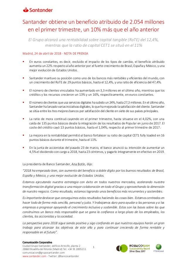 1 Comunicación Corporativa Ciudad Grupo Santander, edificio Arrecife, planta 2 28660 Boadilla del Monte (Madrid) Tel. +34 ...