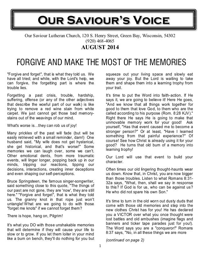 1 Our Saviour Lutheran Church, 120 S. Henry Street, Green Bay, Wisconsin, 54302 (920) 468-4065 AUGUST 2014 FORGIVE AND MAK...