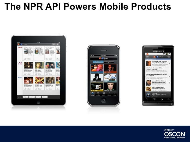 The NPR API Powers Mobile Products