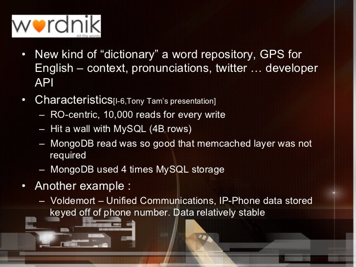 """• New kind of """"dictionary"""" a word repository, GPS for   English – context, pronunciations, twitter … developer   API• Ch..."""