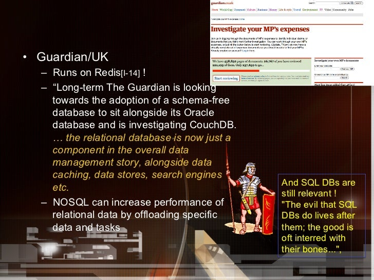 """• Guardian/UK   – Runs on Redis[I-14] !   – """"Long-term The Guardian is looking      towards the adoption of a schema-fr..."""