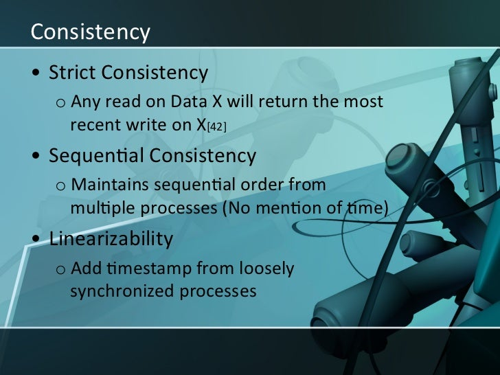 Consistency • Write availability, not read availability[44] • Even load distribuXon is easier in ...