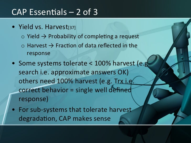 CAP EssenXals – 3 of 3 • Trading Harvest for yield – AP • ApplicaXon decomposiXon & use ...
