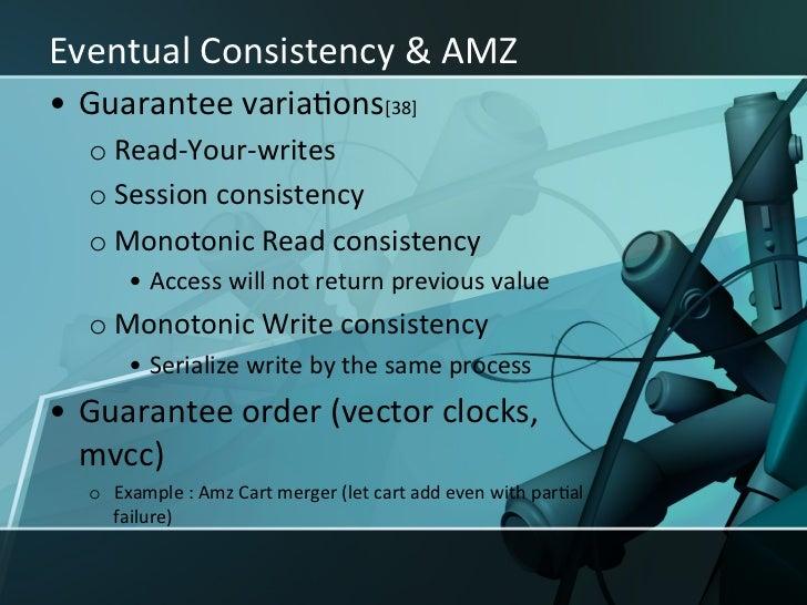 Eventual Consistency & AMZ -‐ SimpleDB • SimpleDB strong consistency    semanXcs [49,50]     oU...