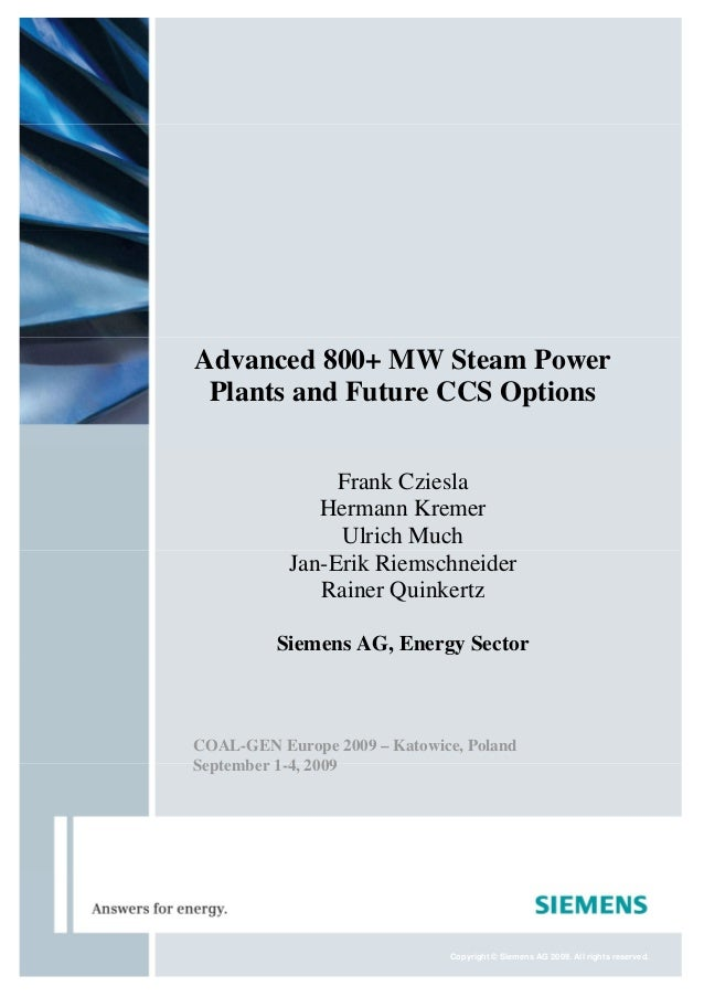 Advanced 800+ MW Steam Power Plants and Future CCS Options                Frank Cziesla              Hermann Kremer       ...