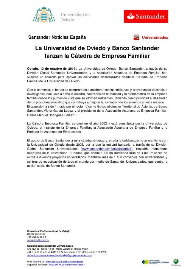 Comunicación Universidad de Oviedo  Blanca Gutiérrez  +34 968 32 56 84  comunica@uniovi.es  Comunicación Santander Univers...