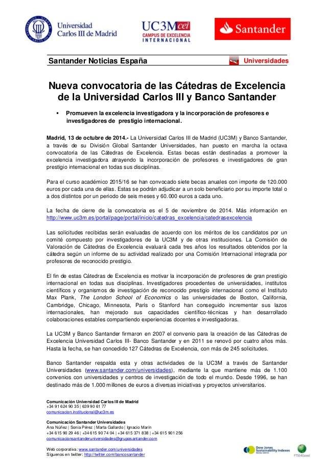 Comunicación Universidad Carlos III de Madrid  +34 91 624 90 35   639 90 61 77  comunicacion.institucional@uc3m.es  Comuni...