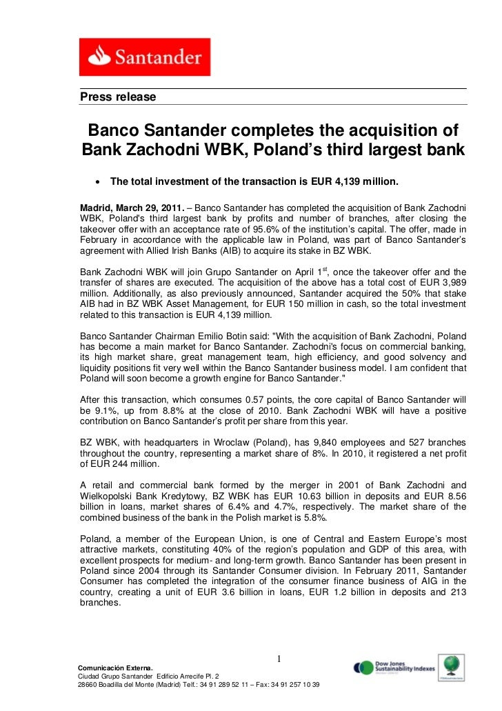 Press release  Banco Santander completes the acquisition of Bank Zachodni WBK, Poland's third largest bank         The to...