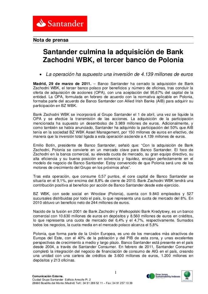 Nota de prensa        Santander culmina la adquisición de Bank        Zachodni WBK, el tercer banco de Polonia      La op...