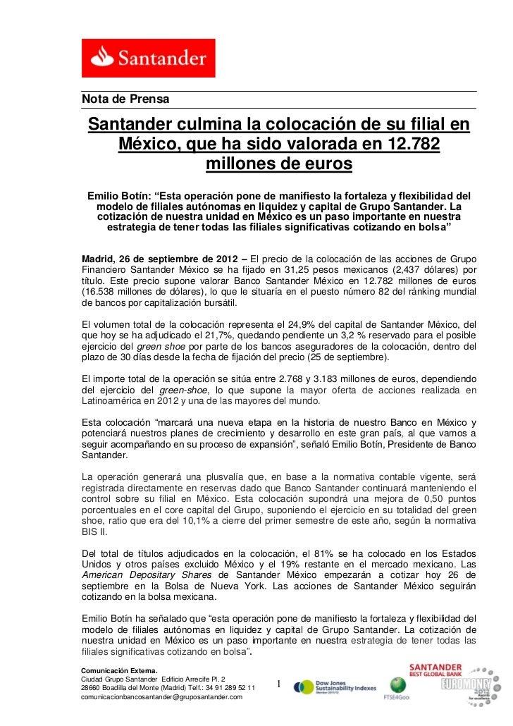 Nota de Prensa  Santander culmina la colocación de su filial en     México, que ha sido valorada en 12.782               m...